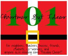 101 Christmas Gift Ideas neighbor, teacher, friend