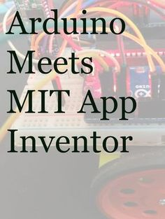 Picture of Course on MIT app inventor and Arduino