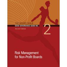 The Board Walk Good Governance Guide No Recruitment, Orientation and Involvement of Non-Profit Board Members Edition Board Member, Civil Society, Risk Management, Non Profit, This Book, Knowledge, Boards, Reading, Pta