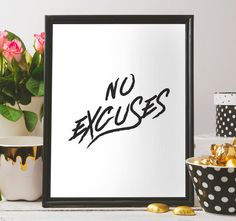 No excuses Inspirational wall decor by BeePrintableQuoteArt