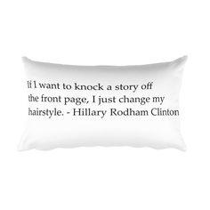Hillary Rodham Clinton Quote 2 Rectangular Pillow