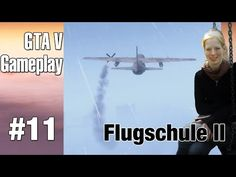 #Letsplay #GTAV #11 Flugschule die 2te: #Gewitter und nur ein Triebwerk :o - YouTube
