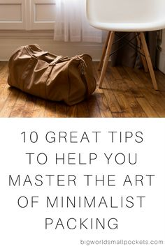 Pro Travel Skills // How to Master the Art of Minimalist Packing Big World Small Pockets Road Trip Packing, Backpacking Asia, Camping Packing, Packing List For Travel, Travel Bags, Travelling Tips, Travel Plan, Budget Travel, Traveling