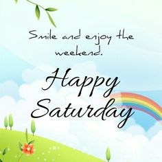 Saturday Greetings, Happy Saturday, Birthday Greetings, Sunday, Happy Weekend Messages, Good Morning Messages, Good Morning Quotes, Motivational Quotes For Life, Daily Quotes