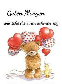 Good Morning Wishes, Good Day, Teddy Bear, Morning Sayings, Nice Asses, Buen Dia, Good Morning, Hapy Day, Teddy Bears