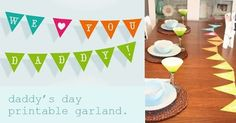 Be Different...Act Normal: Printable Father's Day Garland