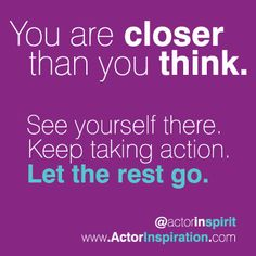 See You, Success Quotes, Closer, Mindset, Thinking Of You, Acting, Rest, Advice, Let It Be