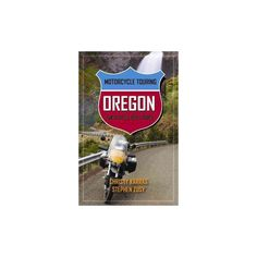 Motorcycle Touring Oregon ( Motorcycle Touring) (Paperback)
