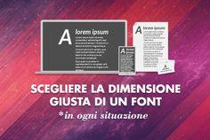 Ecco finalmente una guida per designer per scegliere la dimensione giusta di un font in qualsiasi situazione. Siti, libri, ebook, volantini, brochure, ecc.