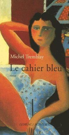 Le cahier bleu (Tremblay, Michel)