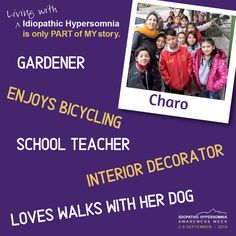 The annual international Idiopathic Hypersomnia Awareness Week. September Living with Idiopathic Hypersomnia is only part of my story. Idiopathic Hypersomnia, Give Hope, Raising Kids, School Teacher, Good People, Disorders, How To Find Out, Encouragement, Student