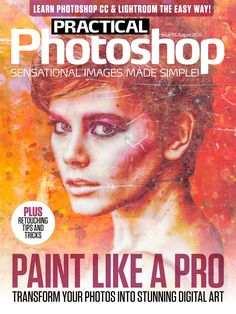Practical Paint like a pro! Transform your into stunning digital art. Photoshop Magazine, Learn Photoshop, Free Kindle Books, Love Photography, Photo S, Lightroom, Make It Simple, Photo Editing, Digital Art