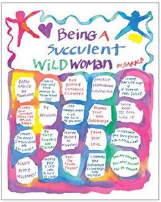 Being a Succulent Wild Woman by Sark.  If you haven't read any of her books they are a visual delight and light reading to inspire women to enjoy what makes them women. I highly recommend grabbing one and reading it. You will probably look for more. Great gift too.