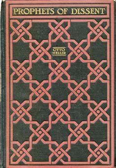 'Prophets of dissent; essays on Maeterlinck, Strindberg, Nietzsche, and Tolstoy' by Otto Heller. Knopf, New York, 1918