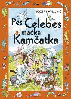 Kdesi pod Kriváňom žijú dvaja kuchári – pes Celebes a mačka Kamčatka.  A viete, čo sa im prihodilo? http://www.bux.sk/knihy/207859-pes-celebes-a-macka-kamcatka.html
