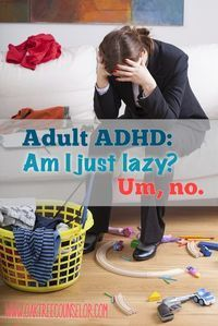 """Have ADHD? You're NOT lazy. You are NOT stupid or crazy. Promise. """"People with ADHD make decisions based on different criteria than importance and consequences. Interest, Challenge, Novelty, and Urgency are how WE get things done."""