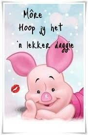 Morning Blessings, Good Morning Wishes, Good Morning Quotes, Lekker Dag, Pig Wallpaper, Afrikaanse Quotes, Goeie More, Morning Greeting, Birthday Wishes