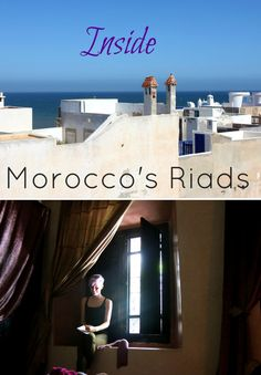 Moroccan Riads - what it's like to stay in a riad in Morocco