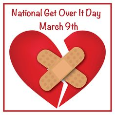 National Get Over It Day: Time to Let Go Of Your Ex