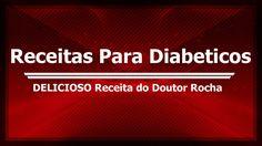 Receitas Para Diabeticos Café da Manhã DELICIOSO Receita do Doutor Rocha