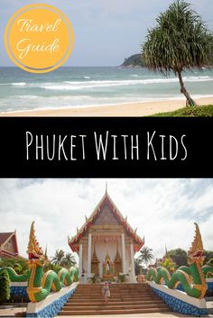 Thailand Travel Guide: Phuket With Kids