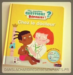 Livre jeunesse - Mes premières questions réponses - Chez le docteur - Editions Nathan - enfants - documentaire
