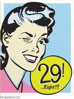 """29, Right?"" birthday card is for that friend who is perennially pre-30 (and has been on the other side of it for awhile). - Paired with a coordinating envelope - Size A2, 4.25″ x 5.5″ SAVE 25% ::: Mi"