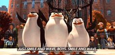 the Madagascar penguins are so funny!