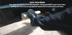You can keep most of this debris out of your car by knocking it off your shoes prior to putting them on your vehicle floor. #däck