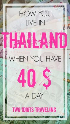 Two Idiots Traveling: HOW YOU LIVE IN THAILAND FOR 40 BUCKS A DAY