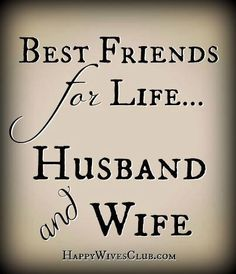 Best part of my marriage is that I fell in love with my best friend...I didn't just 'date' him. Then I married him.