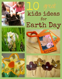 Love these ideas: 10 great kids ideas for Earth Day