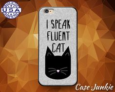 I Speak Fluent Cat Funny Kitty Quote Tumblr by TheCaseJunkie