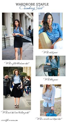 Wardrobe Staple Series- Chambray Shirt