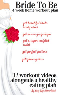 Be that Bride you want to be and feel amazing in your wedding dress on your big day with these wedding workouts and bridal fitness plans
