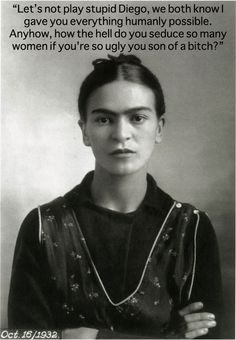 """Excerpt from letter sent in 1953 from a hospital bedridden Frida to womanizer husband Diego Rivera. She ends her letter like this: """"Goodbye from the one who loves you with passionate madness. Your Frida"""""""