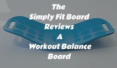 Nutrition Guide, Health And Nutrition, Health Fitness, Simply Fit Board Reviews, Beauty Skin, Health And Beauty, Weight Benches, Balance Board, Whats Good
