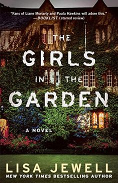 The Girls in the Garden: A Novel by Lisa Jewell https://www.amazon.com/dp/1476792224/ref=cm_sw_r_pi_dp_x_kYy6ybPNB5QZB