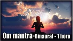 Om Mantra - Binaural (Theta) - 1 hora de mantra   Om é o mais importante de todos os mantras, a vibração produzida pelo som de Om corresponde a vibração original que surgiu pela primeira vez no momento da criação do Universo, é a vibração primordial, este vídeo inclui frequência binaural Theta para potencializar a sua meditação.  Ondas Theta: 3 a 7 Hz. Estão associadas a um estado de grande capacidade de reminiscência, criatividade e visualização, inspiração e conceptualização holística. É