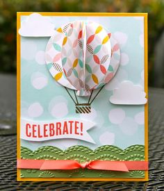 Cool hot air balloon created from balloon framelits!  Follow the photo tutorial to create this 3-D handmade birthday card.