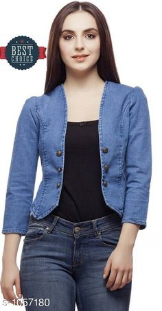 Jackets & Waistcoat Stylish Solid Denim Women's Jacket  *Fabric* Denim  *Sleeves* 3/4 Sleeves Are Included  *Size* S- 36 in, M- 38 in, L- 40 in, XL- 42 in  *Length* Up To 24 in  *Description* It Has 1 Piece Of Women's Jacket  *Pattern* Solid  *Sizes Available* S, M, L, XL *   Catalog Rating: ★4 (152)  Catalog Name: Stylish Solid Denim Women'S Jackets Vol 13 CatalogID_128960 C79-SC1023 Code: 193-1057180-