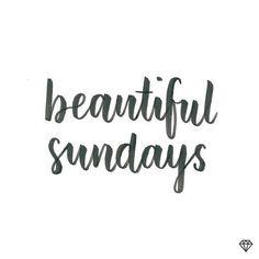 Beautiful Sundays!