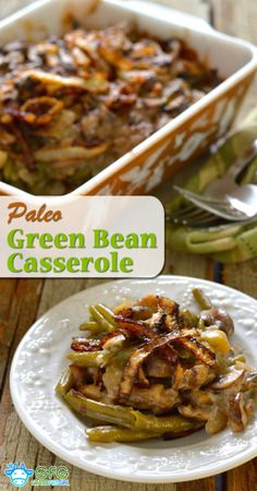Paleo Grain Free Egg Free Green Bean Casserole | http://www.grassfedgirl.com/green-bean-casserole/