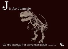 J is for Jurassic