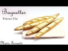 Miniature Polymer Clay FIMO Baguettes/Bread Tutorial - YouTube