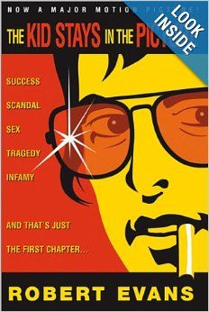 The Kid Stays in the Picture: Robert Evans: 9781893224681: Amazon.com: Books A MAJOR MOTION PICTURE RELEASE SUMMER, 2002 The fascinating rise, fall and rise again of legendary producer Robert Evans.