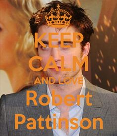 Keep calm: Robert Pattinson (04)