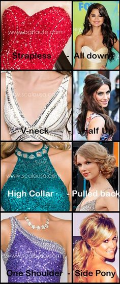 #Prom is approaching faster than you know! Here are some great hair ideas for the following dress necklines. Which one do you like the most? www.scalausa.com #prom2014                                                                                                                                                      More