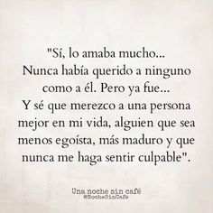 """Espero llegar a ser asi... decir """"te ame""""... y seguir. Sad Quotes, Words Quotes, Great Quotes, Love Quotes, Inspirational Quotes, Sayings, More Than Words, Some Words, Ex Amor"""
