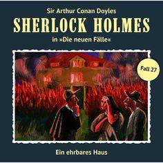 Die neuen Fälle Fall 27: Ein ehrbares Haus by Sherlock Holmes